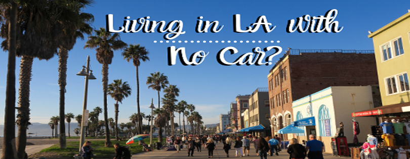 Living in LA with No Car?